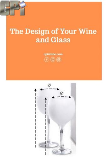 The Design of Your Wine and Glass